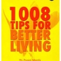 1008 Tips for Better Living - Written By Dr. Puneet Chawla