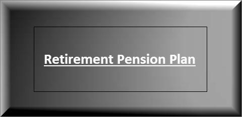 Retirement pension plan